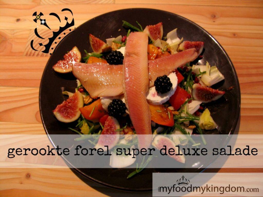 blog gerookte forel super deluxe salade