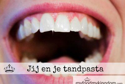 Jij en je tandpasta