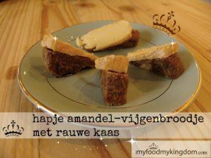 blog hapje amandel-vijgenbroodje met rauwe kaas