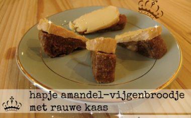 hapje amandel-vijgenbroodje met rauwe kaas