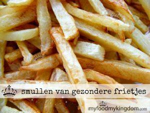 blog smullen van gezondere frietjes