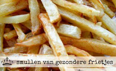 Smullen van gezondere frietjes