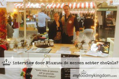 Interview door Miuxua: de mensen achter choQola