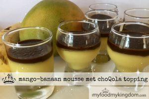 blog mango banaan mousse met choQola topping